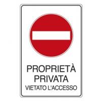 CARTELLO ALLUMINIO PROPRIETA' PRIVATA VI ETATO L'ACCESSO 30X20