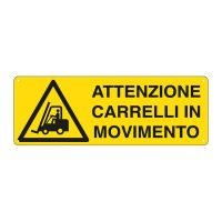 CARTELLO ALLUMINIO 35X12 ATTENZIONE CARRELLI IN MOVIMENTO