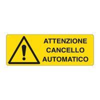 CARTELLO ALLUMINIO 35X12 ATTENZIONE CANCELLO AUTOMATICO