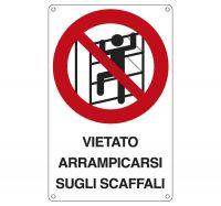 CARTELLO ALLUMINIO 16X26 VIETATO ARRAMPICARSI SUGLI SCAFFALI