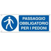 CARTELLO ALLUMINIO 35X12 PASSAGGIO OBLIGATORIO PER PEDONI