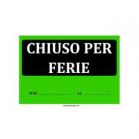 CARTELLO FLUO CHIUSO PER FERIE 22X32